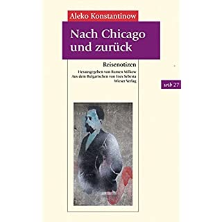 Nach Chicago und zurück: Reisenotizen (wtb Wieser Taschenbuch)