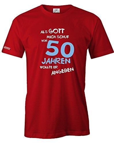 ALS GOTT MICH SCHUF VOR 50 JAHREN WOLLTE ER ANGEBEN - OLD - HERREN T-SHIRT Rot