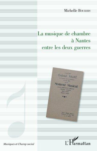 La musique de chambre à Nantes entre les deux guerres