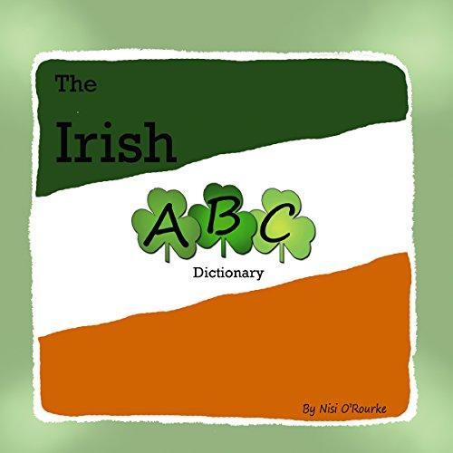 The Irish ABC Dictionary (English Edition)