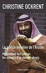 Le Prince mystère de l'Arabie de Christine OCKRENT