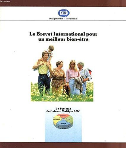 LE BREVET INTERNATIONAL POUR UN MEILLEUR BIEN-ÊTRE - Manger mieux/vivre mieux.