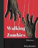Walking Zombies 1: Walking Zombies Volume 1