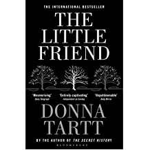 [(The Little Friend)] [ By (author) Donna Tartt ] [July, 2008]