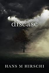Disease: When Life takes an Unexpected Turn
