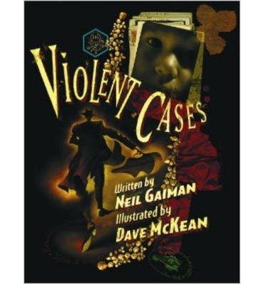 [(Violent Cases)] [ By (author) Neil Gaiman, By (author) Dave McKean ] [June, 2014]