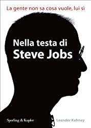 Nella testa di Steve Jobs (Economia & management) (Italian Edition)