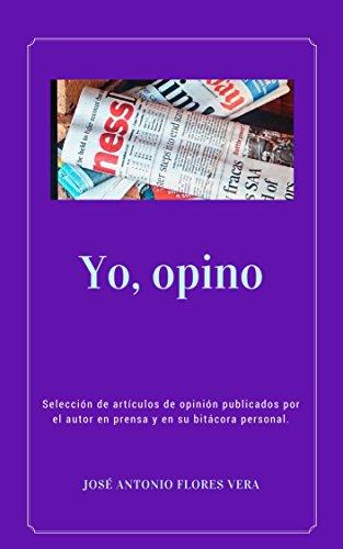 YO, OPINO: Selección de artículos de opinión