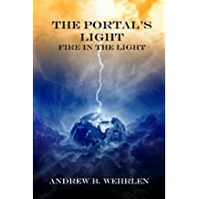 The Portal's Light: Fire in the Light