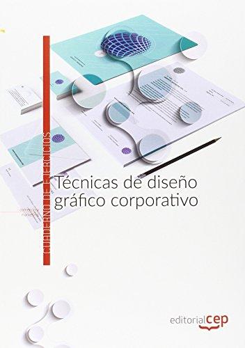 Técnicas de diseño gráfico corporativo. Cuaderno de ejercicios
