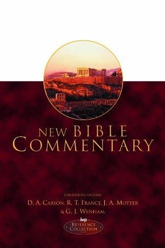 New Bible Commentary: 21st Century Edition by D. A. Carson/R. T. France/Alec Motyer/Gordon J. Wenham (eds.) (1994-04-29)