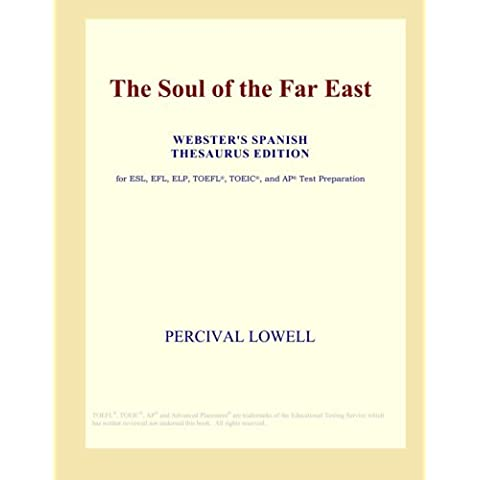 The Soul of the Far East (Webster's Spanish Thesaurus Edition)