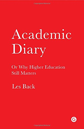 Academic Diary: Or Why Higher Education Still Matters