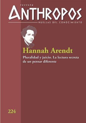 Hannah Arendt. Pluralidad y juicio.  La lectura secreta de un pensar diferente (Huellas) por VV. AA.