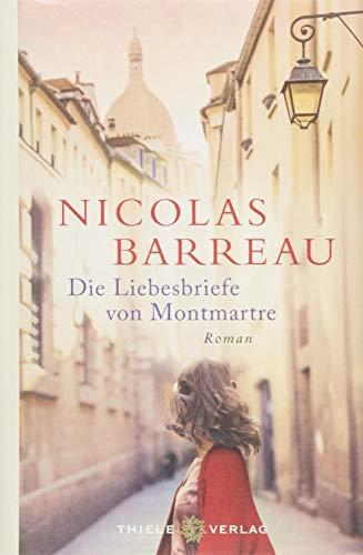 Buchseite und Rezensionen zu 'Die Liebesbriefe von Montmartre: Roman' von Nicolas Barreau