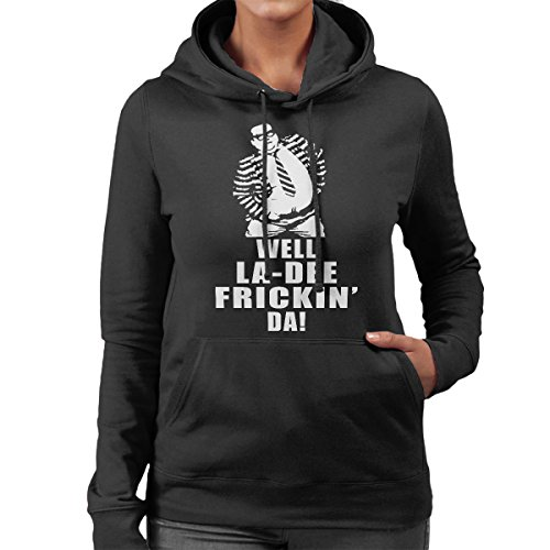 SNL Chris Farley Matt Foley La Dee Frickin Da Women's Hooded Sweatshirt Black
