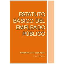 Estatuto Básico del Empleado Público: noviembre 2014 (con índice) (Códigos Legales)