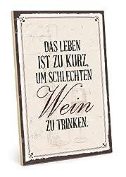 TypeStoff Holzschild mit Spruch - Wein Trinken - im Vintage-Look mit Zitat als Geschenk und Dekoration zum Thema Party, Alkohol und Feier (19,5 x 28,2 cm)