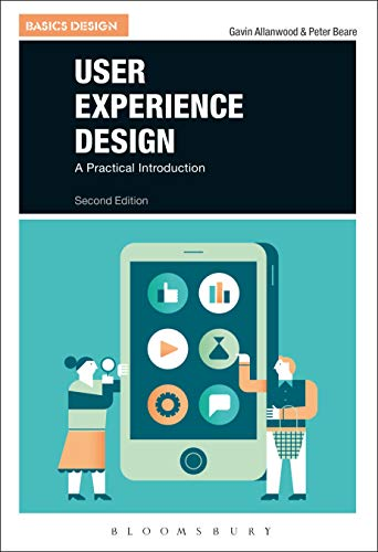 User Experience Design: A Practical Introduction (Basics Design)