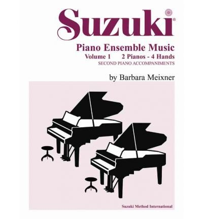 Music Suzuki Piano Ensemble ([(Suzuki Piano Ensemble Music, Volume 1: Second Piano Accompaniments )] [Author: Barbara Meixner] [Dec-1994])
