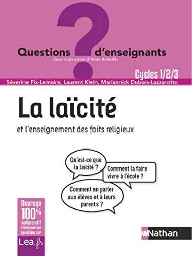La laïcité et l'enseignement des faits religieux - Cycles 1, 2 et 3 par Séverine Fix