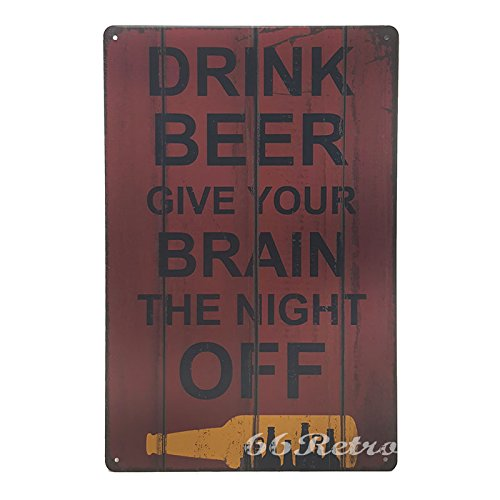 66retro-drink-beer-give-your-brain-the-night-off-vintage-retro-metal-tin-sign-wall-decorative-sign-2