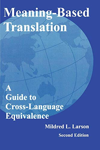 Pdf download meaning based translation a guide to cross language amazon com meaning based translation a guide to cross language equivalence 2nd edition 9780761809715 mildred l larson booksmeaning based translation is fandeluxe Gallery