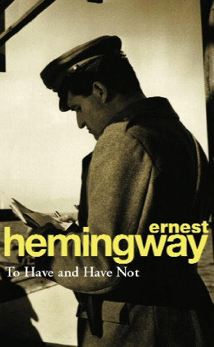 To have and have not (Hors Catalogue) por Ernest Hemingway
