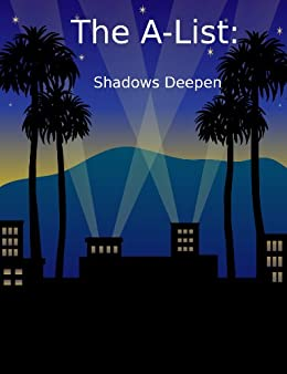 The A-List:  Shadows Deepen (Hollywood Vampire Series Book 3) by [Atkinson, Heather]