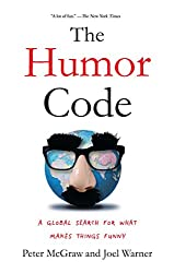 The Humor Code: A Global Search for What Makes Things Funny (English Edition)