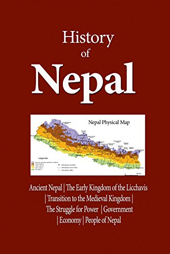 History of Nepal: Ancient Nepal, The Early Kingdom of the Licchavis, Transition to the Medieval Kingdom, The Struggle for Power, Government, Economy, People of Nepal (English Edition) por Uzo Marvin
