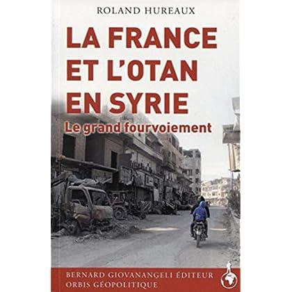 La France et l'OTAN en Syrie: Le grand fourvoiement
