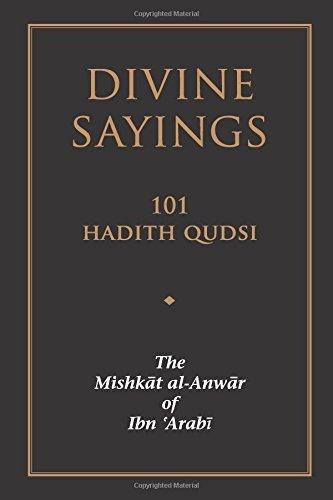 Divine Sayings: 101 Hadith Qudsi