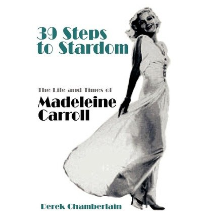 [(39 Steps to Stardom )] [Author: Derek Chamberlain] [Aug-2010]