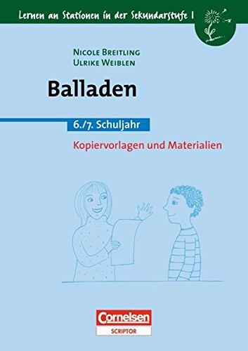 Preisvergleich Produktbild Lernen an Stationen in der Sekundarstufe I - Bisherige Ausgabe: Balladen: 6./7. Schuljahr. Kopiervorlagen und Materialien