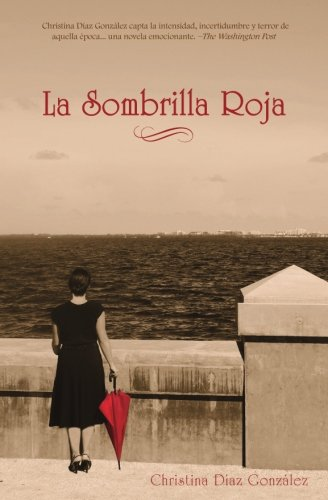 La Sombrilla Roja por Christina Diaz Gonzalez
