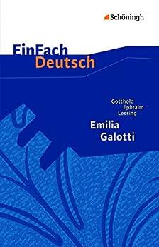 EinFach Deutsch Textausgaben - Gotthold Ephraim Lessing: Emilia Galotti