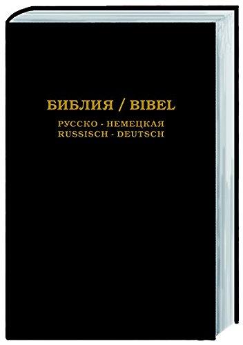 Die Bibel: Russisch-Deutsch