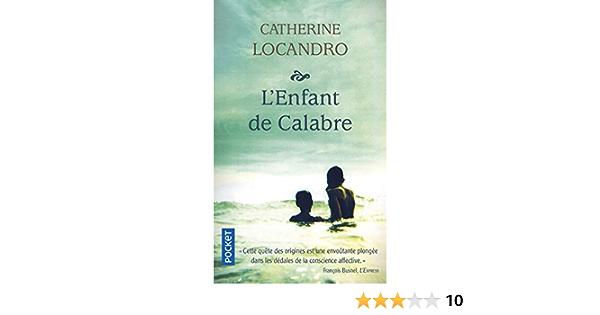 Amazon Fr L Enfant De Calabre Locandro Catherine Livres