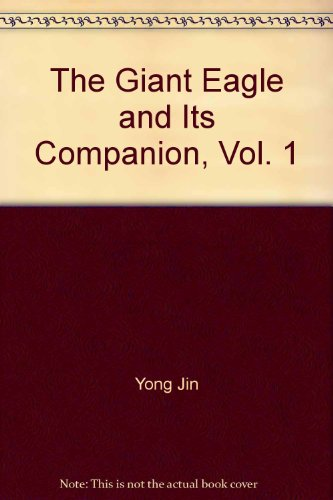 the-giant-eagle-and-its-companion-vol-1