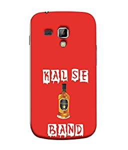 PrintVisa Kal Se Band 3D Hard Polycarbonate Designer Back Case Cover for Samsung Galaxy S Duos 2 S7582 :: Samsung Galaxy Trend Plus S7580