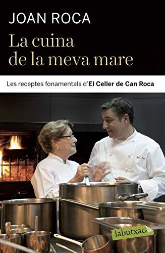 E, LA: Les receptes fonamentals d´El Celler de Can Roca (LABUTXACA) ()