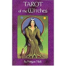 (Tarot of the Witches Deck) Author: Fergus Hall published on (May, 1991)