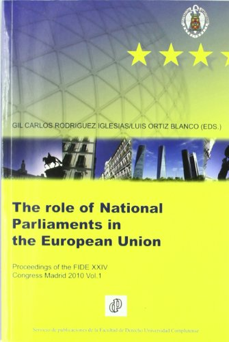 Proceedings of the fide xxiv congress Madrid 2010 vol.ithe role of national parliaments in