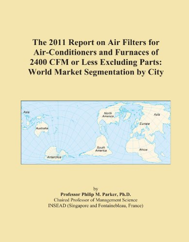 the-2011-report-on-air-filters-for-air-conditioners-and-furnaces-of-2400-cfm-or-less-excluding-parts