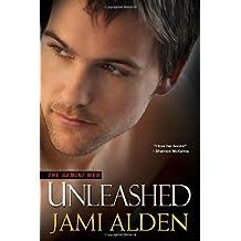 Unleashed (The Gemini Men) by Jami Alden (2009-10-01)