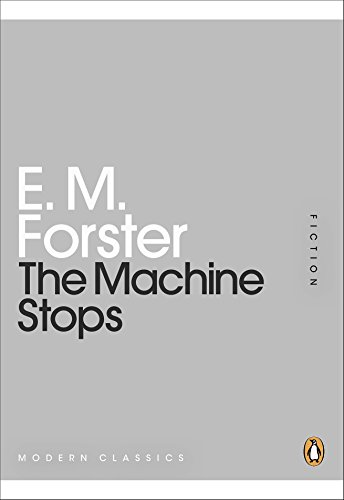 The Machine Stops (Penguin Modern Classics)