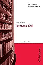Oldenbourg Interpretationen: Dantons Tod: Band 34