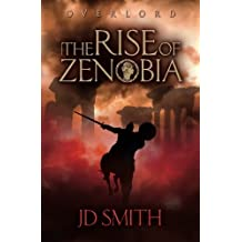 The Rise of Zenobia: Volume 1 (Overlord) by JD Smith (2014-03-27)