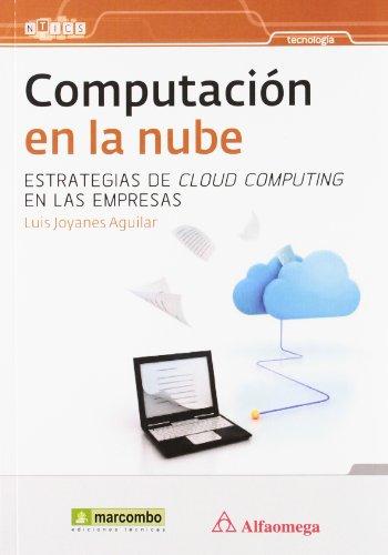 Computación en la nube : estrategias de Cloud Computing en las empresas